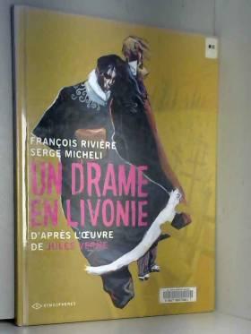 Un drame en Livonie :...