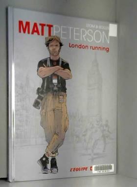 Matt Peterson, tome 1 :...