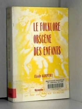 Le folklore obscène des...