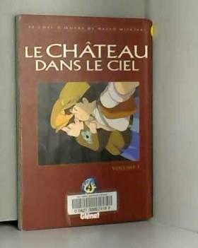 Le Château dans le ciel,...