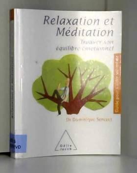Relaxation et méditation :...