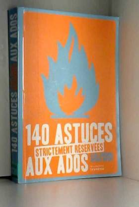 140 astuces strictement...