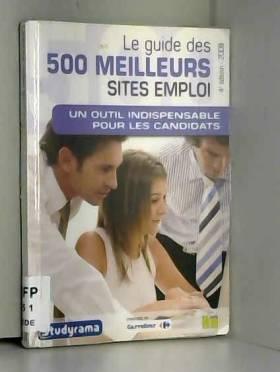 Guide des 500 Meilleurs Sites Emploi 2008 4 Edt
