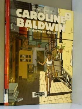 Caroline Baldwin. 4 : La...