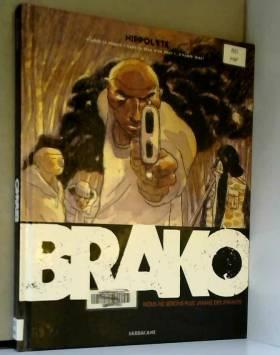 Brako : Nous ne serons plus...