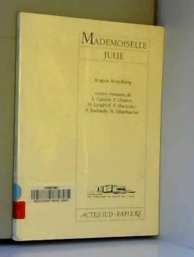 Mademoiselle Julie : Une...