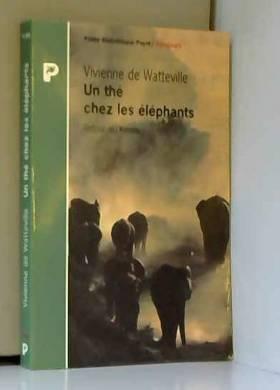 Un thé chez les éléphants....
