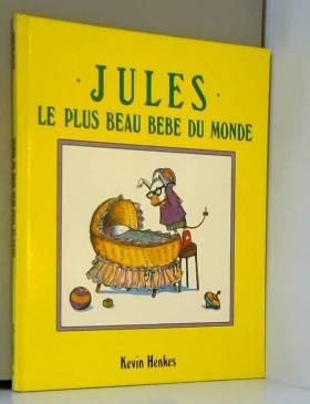 Jules, le plus beau bébé du...