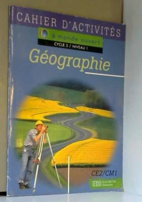 A monde ouvert : géographie...
