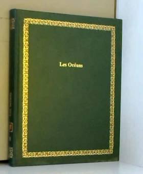 Ramón Margalef López - Les Océans (Bibliothèque Laffont des grands thèmes)