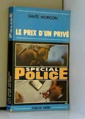 Le Prix d'un privé (Spécial...