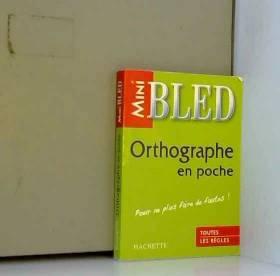 Orthographe en poche : Pour...