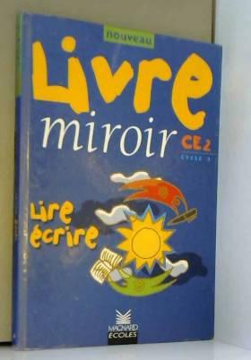 Nouveau livre miroir CE 2,...