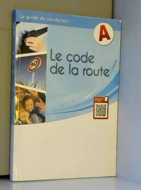 Le Code de la route :...