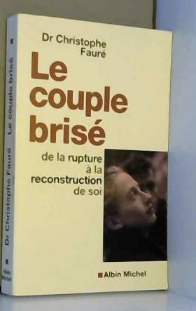 Le Couple brisé : De la...
