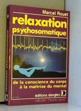 Relaxation psychosomatique....