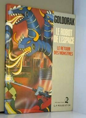 Goldorak le robot de...
