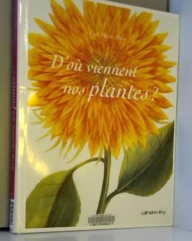 D'où viennent nos plantes ?