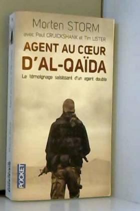 Agent au coeur d'Al-Qaïda