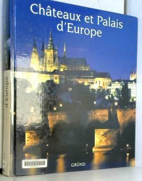 Chateaux et Palais d'Europe