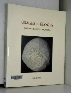 Collectif d'artistes - Usages & Eloges, souvent peintres et poètes