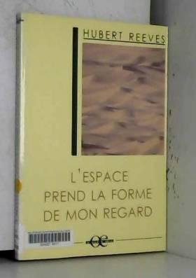 L'espace prend la forme de...