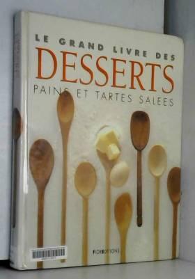 Le grand livre des desserts...