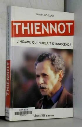 Thiennot : L'homme qui...