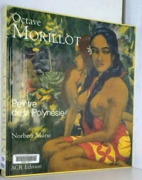 Octave Morillot : Peintre...