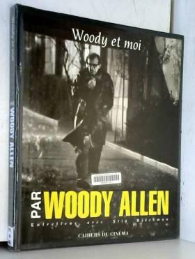 Par Woody Allen : Woody et...