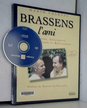 Brassens l'ami : Souvenirs,...