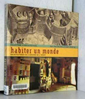 HABITER UN MONDE (ARCHITECT...