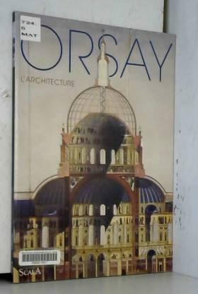 Orsay : L'architecture
