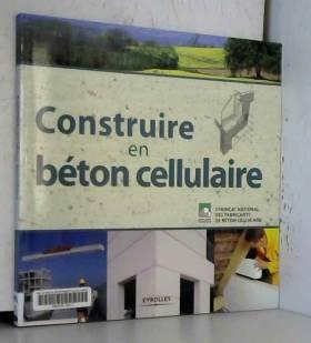 Construire en béton cellulaire