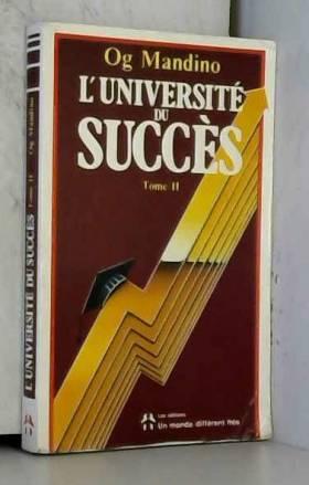 O.-G. Mandigo - L'Université du succès, tome 2
