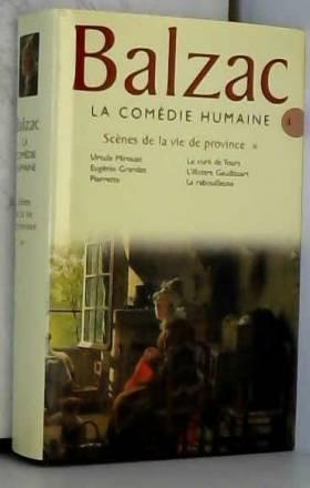 Honoré de Balzac - La comédie humaine, tome 4 : Scènes de la vie de province