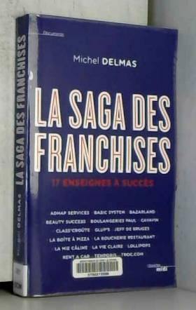 La Saga des franchises
