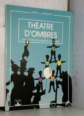 Le théâtre d'ombres :...