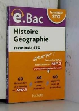 Marie-Odile Boulard-Lemoine, Alain Cordel et... - e.Bac - Histoire Géographie Terminale STG