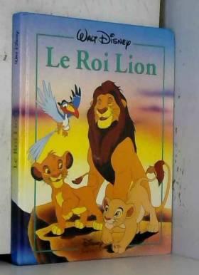 Walt Disney - Le Roi lion