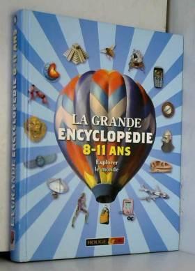 La grande encyclopédie 8-11...
