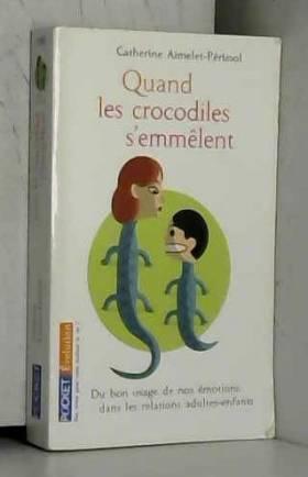 QUAND CROCODILES S EMMELENT