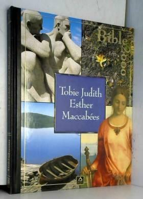Tobie, Judith, Esther...
