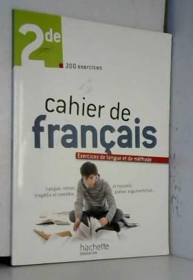 Cahier de français 2de -...