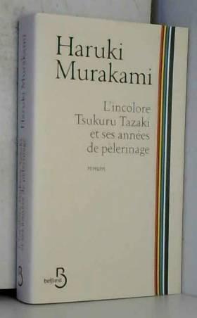 L'Incolore Tsukuru Tazaki...
