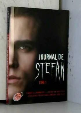 Journal de Stefan - Tome 1...