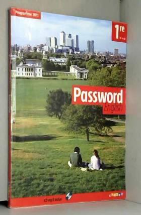 Yannick Abgrall, Bérengère Rivoallan, Benjamin... - Password English 1re - Livre + CD mp3