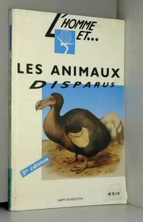 Les animaux disparus. 2ème...