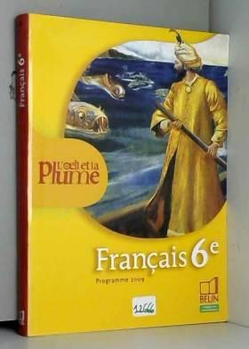 Français 6e L'oeil et la...