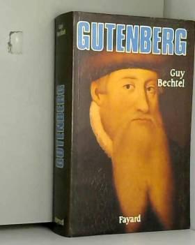 Gutenberg et l'invention de...